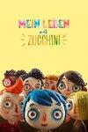 Mein Leben als Zucchini Erscheinungstermin: 25.08.2017