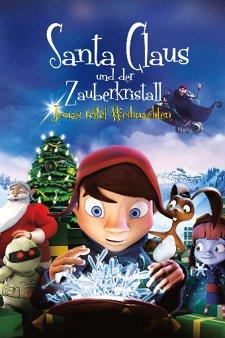 Santa Claus und der Zauberkristall - Jonas rettet Weihnachten