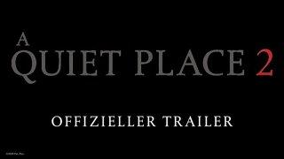 A Quiet Place 2 - OFFIZIELLER TRAILER