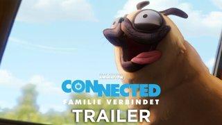 Connected - Familie verbindet - Trailer