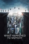 What Happened to Monday Erscheinungstermin: 23.02.2018